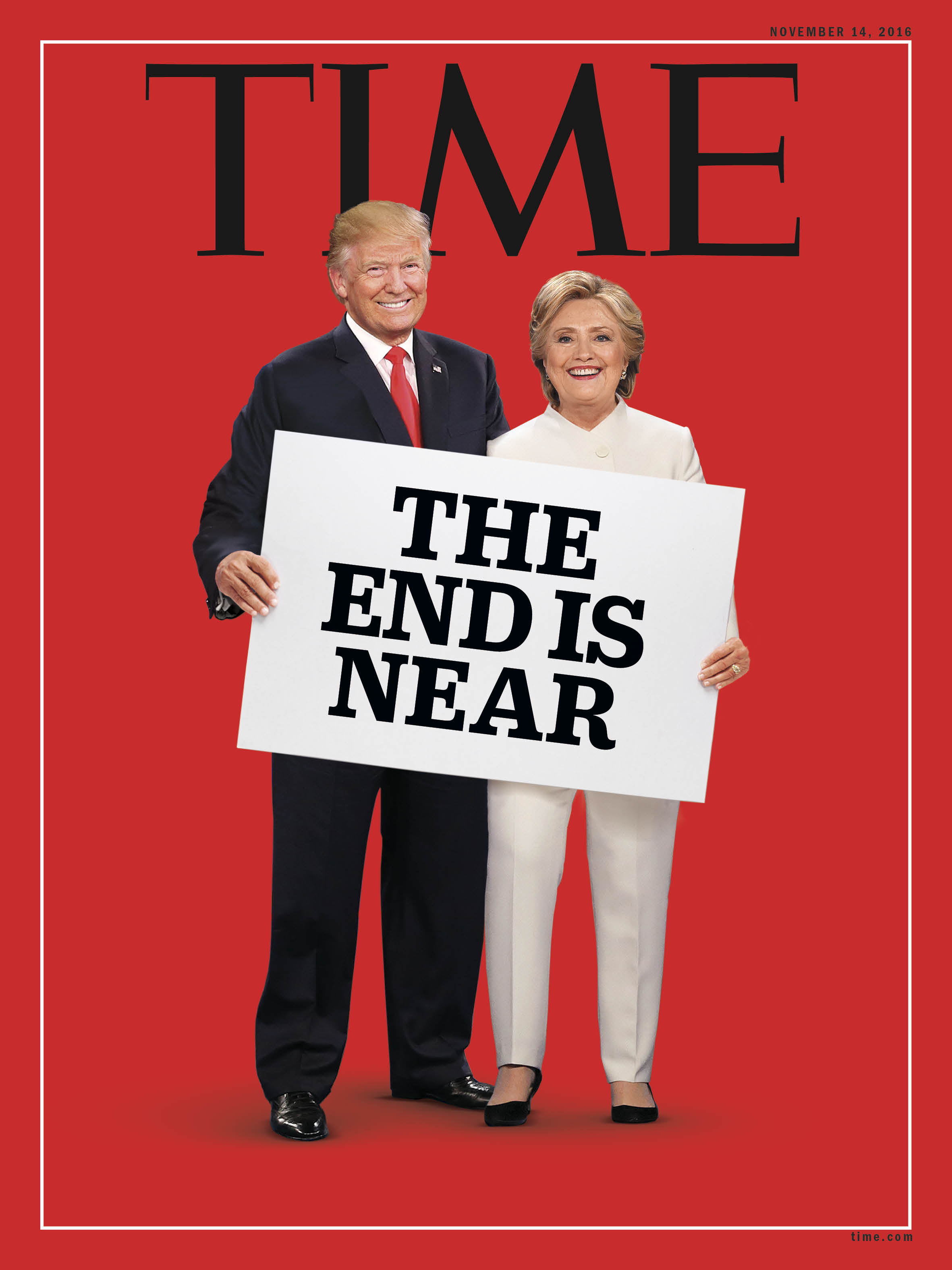 Time Magazine Election 2016 Cover - The End Is Near